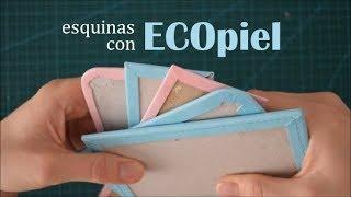 CГіmo encuadernar las esquinas con ECOpiel o polipiel. Kora projects.