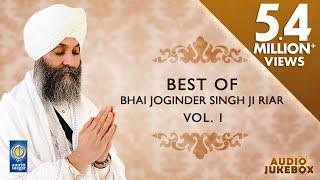 Best Of Bhai Joginder Singh Ji Riar Vol 1 | Non Stop Kirtan | Kirtan Jukebox | Amritt Saagar