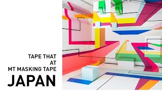 Tape That at MT Masking Tape Factory Tour Vol. 7 | JAPAN