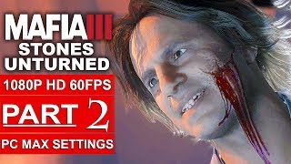 MAFIA 3 Stones Unturned Gameplay Walkthrough Part 2 [1080p HD 60FPS PC MAX SETTINGS] - No Commentary