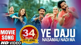 Ye Daju Nasamau | New Nepali Movie CHHAKKA PANJA 2 Song Ft Swastima, Swaroop, Jitu, Kedar, Barsha thumbnail