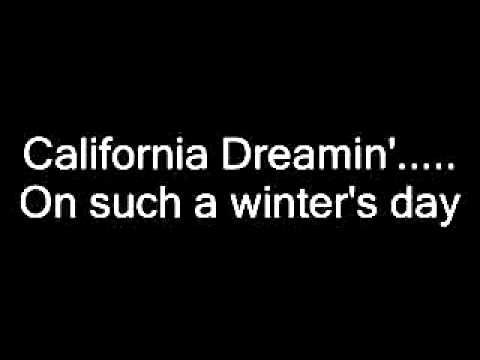 The Mamas & The Papas - California Dreamin' Lyrics
