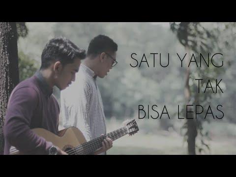 Satu Yang Tak  Bisa Lepas - Reza Artamevia (Dimas Raditya ft Fadil Hamidy Cover)