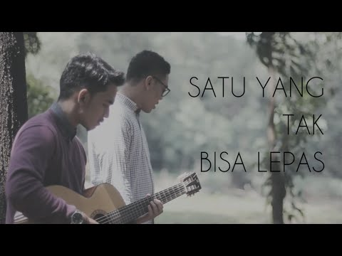 Satu Yang Tak  Bisa Lepas - Reza Artamevia (Cover with Fadil Hamidy)