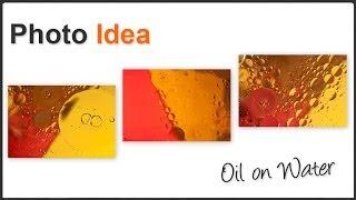 Photo Idea - Oil on water