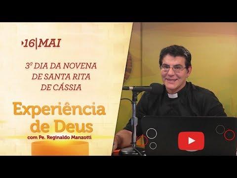 Experiência de Deus   16-05-2018   3º Dia da Novena de Santa Rita de Cássia