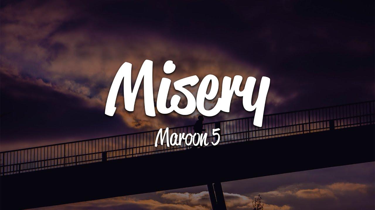 Download Maroon 5 - Misery (Lyrics)