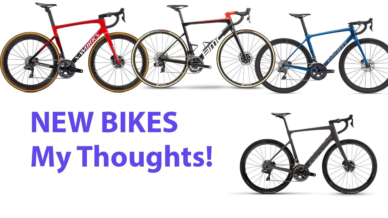 New Bikes - My Thoughts