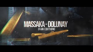 Massaka -  Dolunay ( Fan Edition )