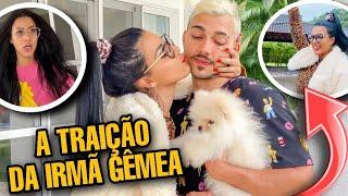 A TRAIÇÃO DA IRMÃ GÊMEA!!!  *novelinha*