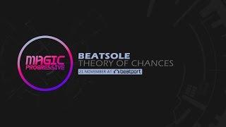 Beatsole - Theory Of Chances (Teaser) [Magic Progressive]