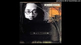 Freedom Is A Voice - Bobby McFerrin