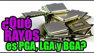 ¿Qué RAYOS es LGA, PGA y BGA? ¿ASI FUNCIONA? - Droga Digital