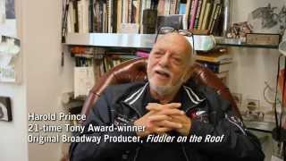 "Erik Liberman Interviews Harold (Hal) Prince About ""Fiddler on the Roof"""