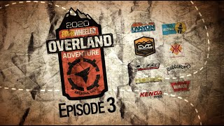 homepage tile video photo for Four Wheeler's 2020 Overland Adventure   Episode 3