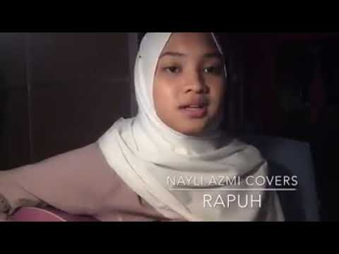 Rapuh(Cover Nayli Azmi)