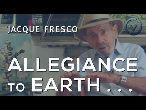Jacque Fresco - Adaptation, Established power, Allegiance to Earth, Resource management