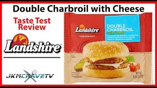 Landshire Double Charbroil with Cheese Taste Test Review | JKMCraveTV