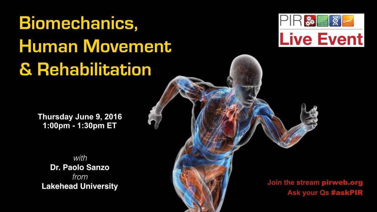 PIR Live Event - Biomechanics, Human Movement & Rehabilitation - YouTube