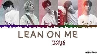 Video DAY6  - Lean On Me (오늘은 내게) Lyrics [Color Coded_Han_Rom_Eng] download MP3, 3GP, MP4, WEBM, AVI, FLV Januari 2018