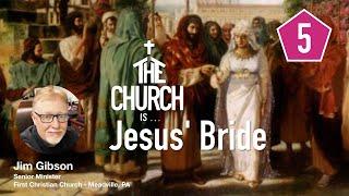 The Church is Jesus' Bride