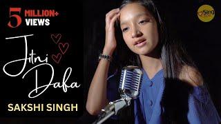 Jitni Dafa | cover by @Sakshi Singh | Sing Dil Se | John Abraham | Yasser Desai