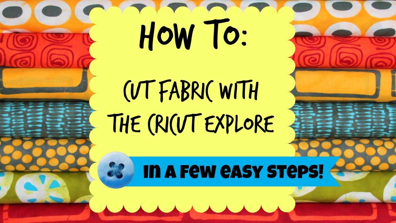 How To Cut Fabric With The Cricut Doovi