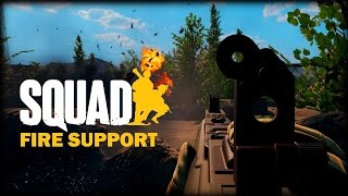 Squadtage - Fire Support