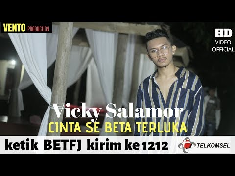 CINTA SE BETA TERLUKA - VICKY SALAMOR ( OFFICIAL MUSIC VIDEO )