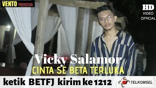 CINTA SE BETA TERLUKA - VICKY SALAMOR ( OFFICIAL MUSIC VIDEO )