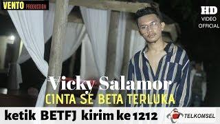 Download CINTA SE BETA TERLUKA - VICKY SALAMOR ( OFFICIAL MUSIC VIDEO )
