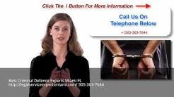 Criminal Defence Attorney Miami FL