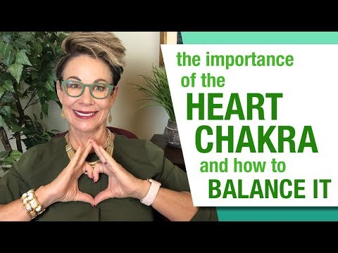The Importance Of The Green (Heart) Chakra And How To Balance It
