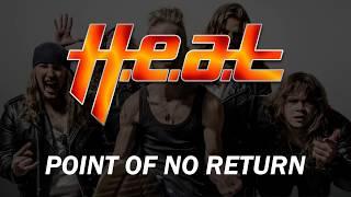 H.E.A.T - Point Of No Return (Lyrics)