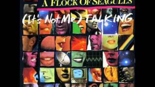 A Flock Of Seagulls - (It