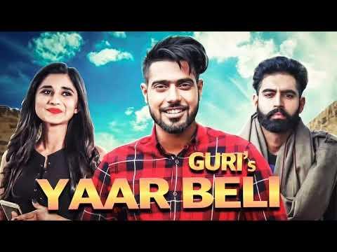 Yaar Beli : Guri Official Video Ft. Deep Jandu  Parmish Verma  Latest Punjabi Songs  Geet