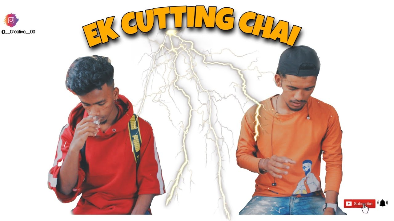 Ek Cutting Chai || Creative ||
