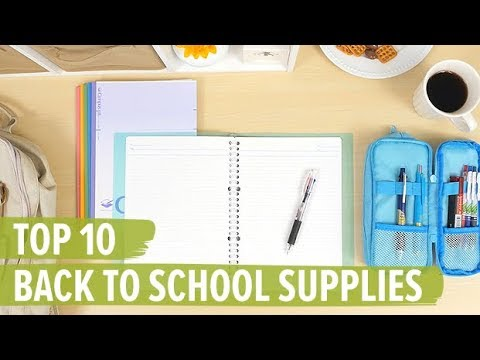 Top 10 Back to School Supplies