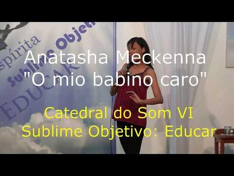 """Anatasha Meckenna - """"O mio babino caro"""" - Catedral do Som VI"""