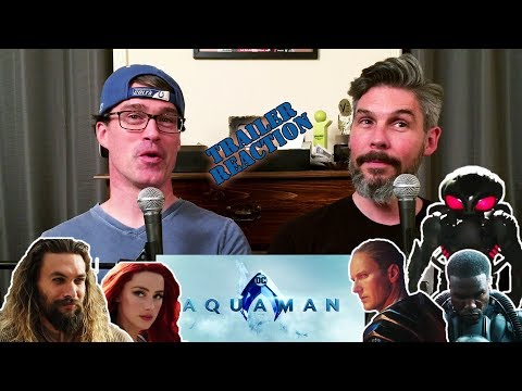 Aquaman Official Trailer REACTION!!!