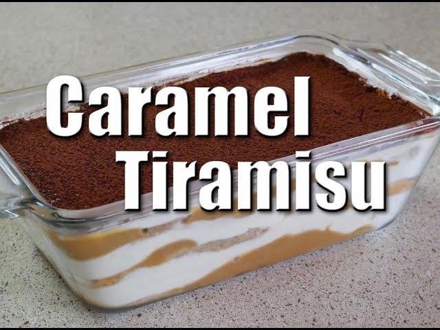 How To Make Caramel Tiramisu