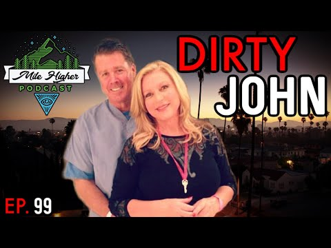 Download Dirty John: The Infamous John Meehan & Debra Newell Case - Podcast #99
