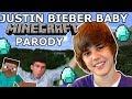 Justin Bieber - Baby Minecraft Parody By Galaxy Goats