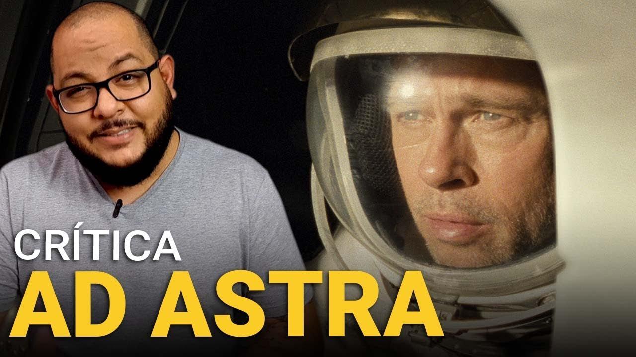 AD ASTRA: Rumo às Estrelas (2019) | Crítica