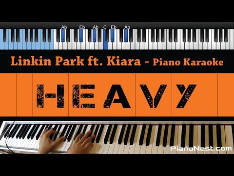 Linkin Park ft. Kiiara - Heavy - LOWER Key (Piano Karaoke / Sing Along)