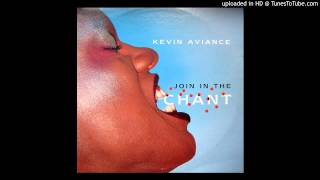 Kevin Aviance - Join In The Chant (Superchumbo