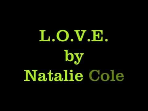 Natalie Cole, L.O.V.E., W/lyrics