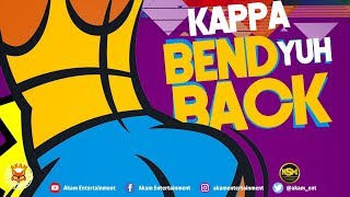 Kappa - Bend Yuh Back - June 2018