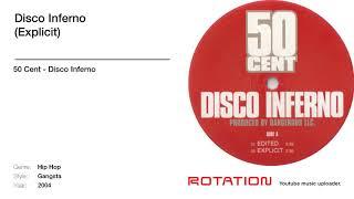 50 Cent - Disco Inferno (Explicit)