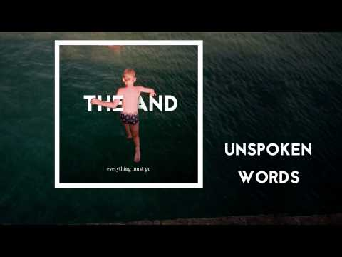 The And - Unspoken Words